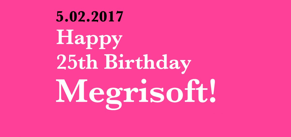 Megrisoft Celebrating 25 Years of Excellence